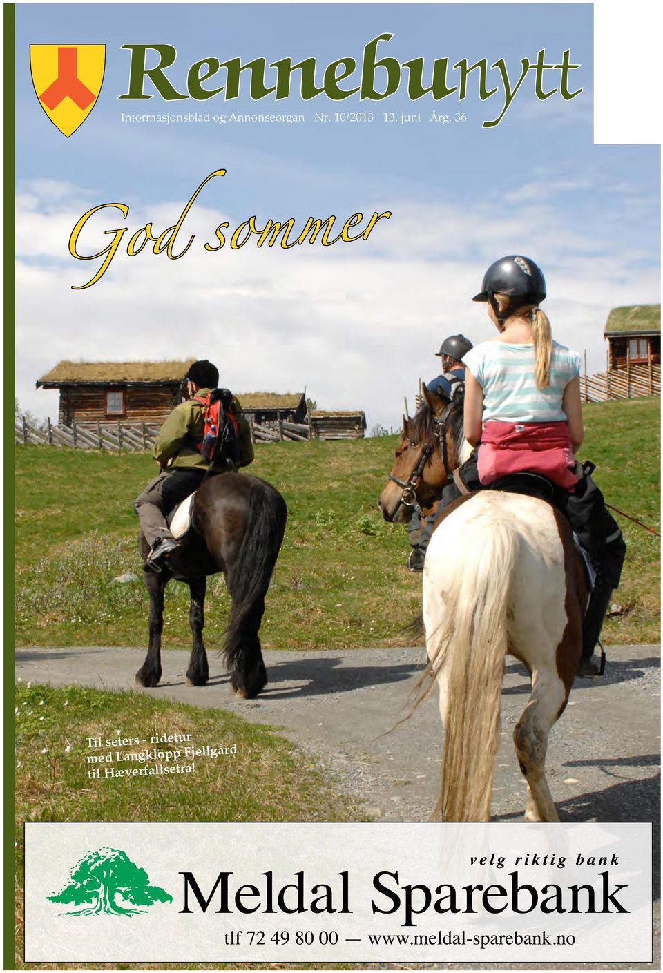 36 God sommer Til seters - ridetur