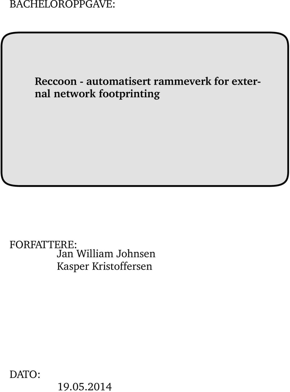 network footprinting FORFATTERE: Jan