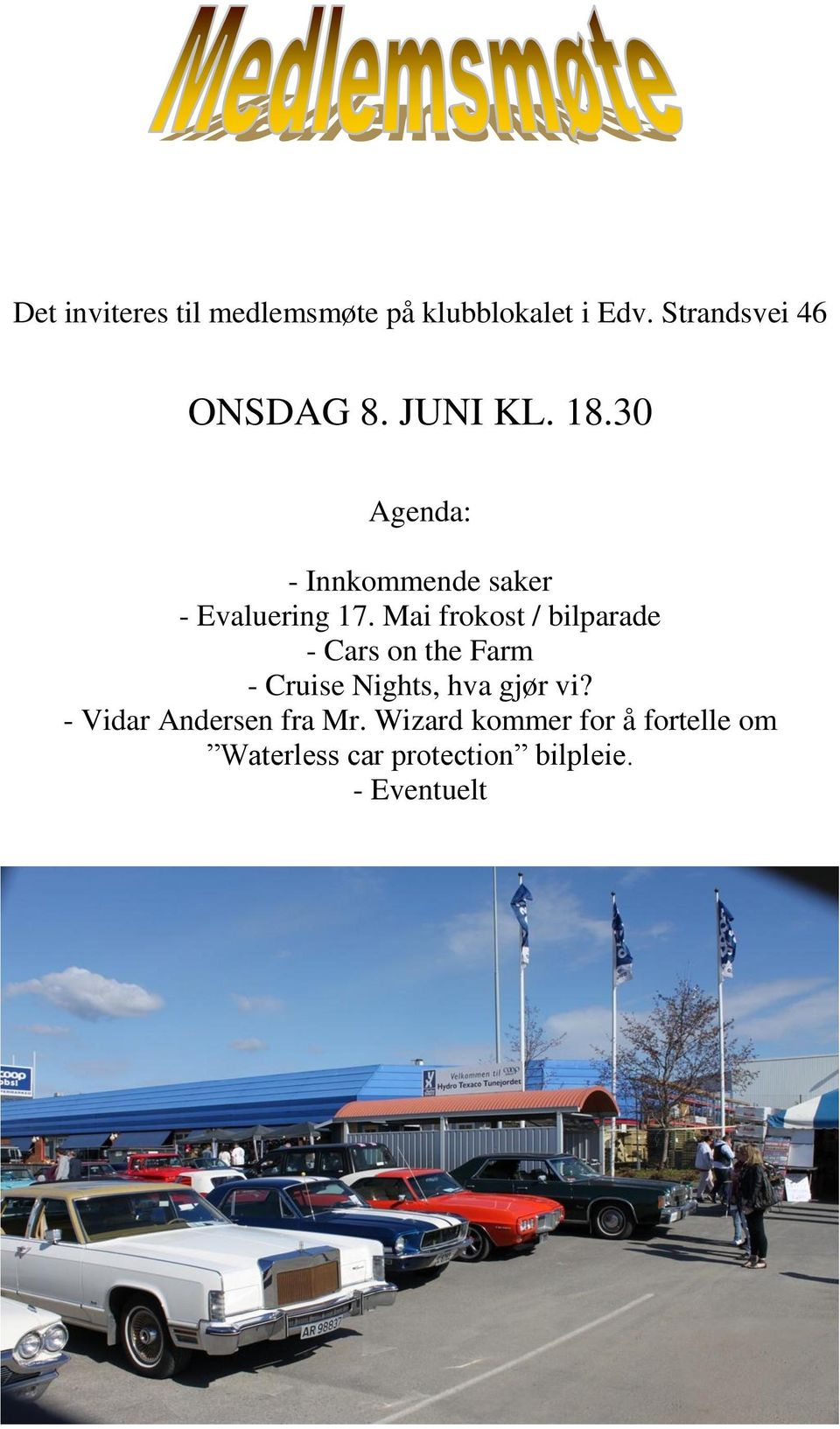 Mai frokost / bilparade - Cars on the Farm - Cruise Nights, hva gjør vi?