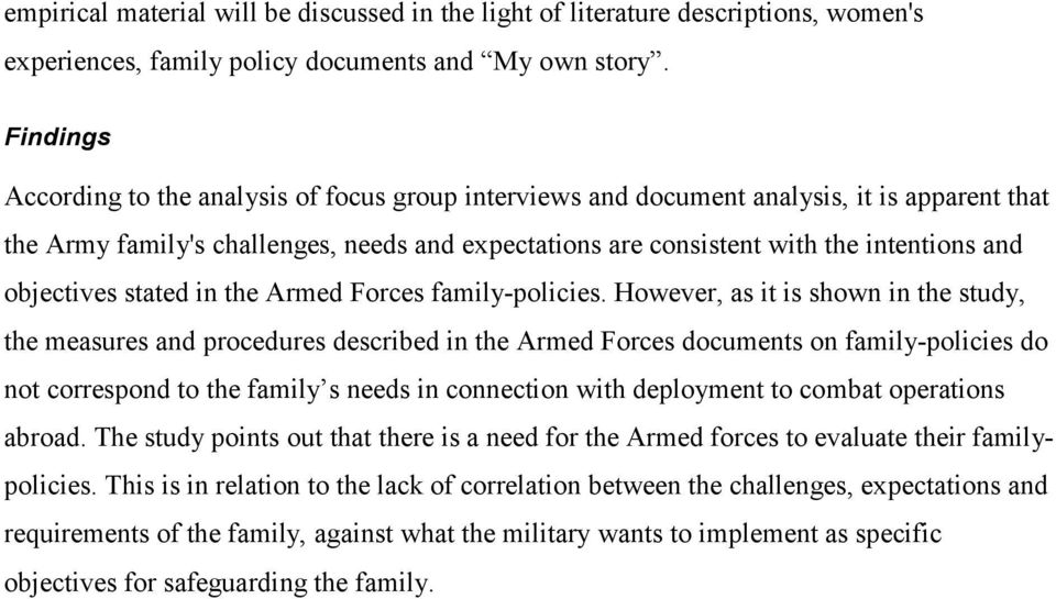 objectives stated in the Armed Forces family-policies.