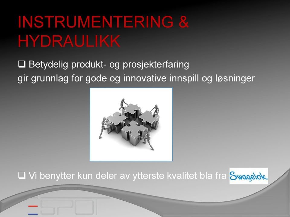 for gode og innovative innspill og
