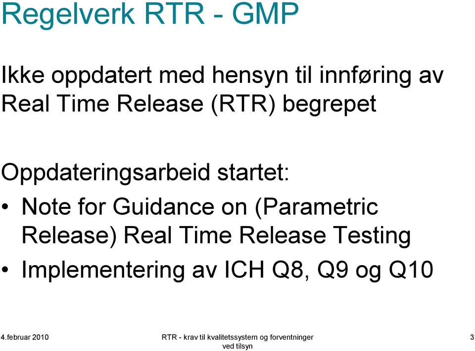 Oppdateringsarbeid startet: Note for Guidance on