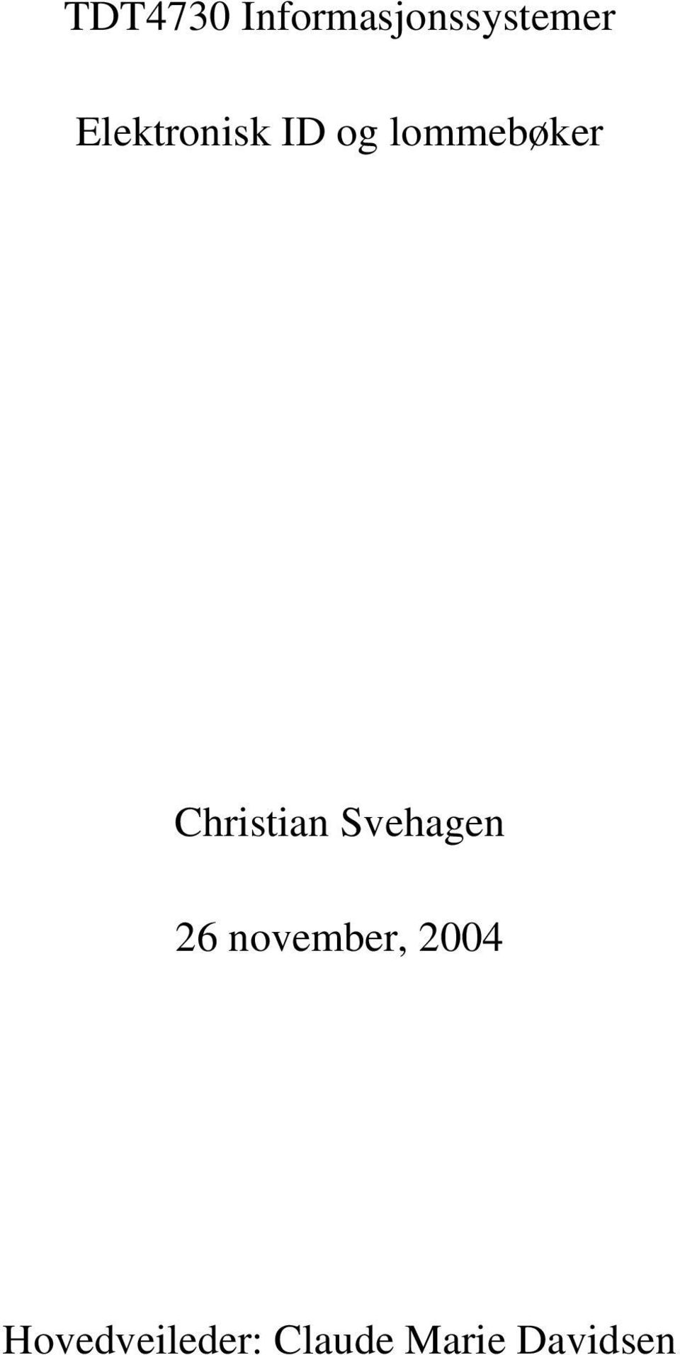 Christian Svehagen 26 november,