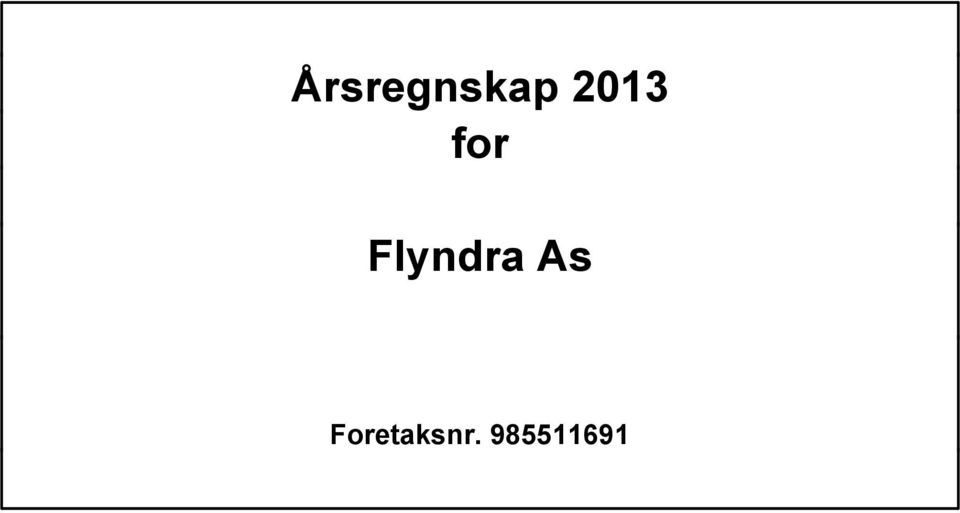 Flyndra As