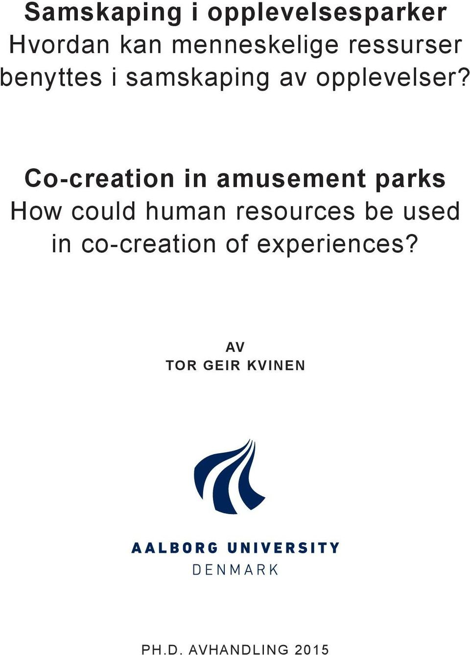 Co-creation in amusement parks How could human resources be