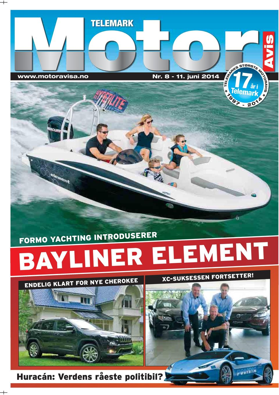 7-2 0 1 4 FORMO YACHTING INTRODUSERER BAYLINER ELEMENT