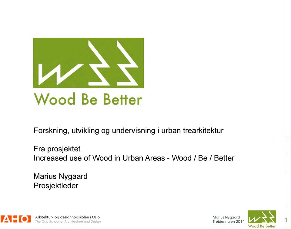 Increased use of Wood in Urban Areas