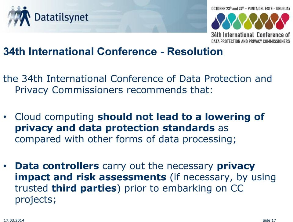 standards as compared with other forms of data processing; Data controllers carry out the necessary privacy