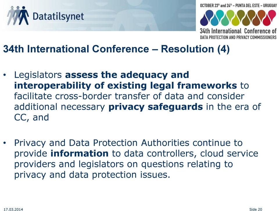 in the era of CC, and Privacy and Data Protection Authorities continue to provide information to data controllers,