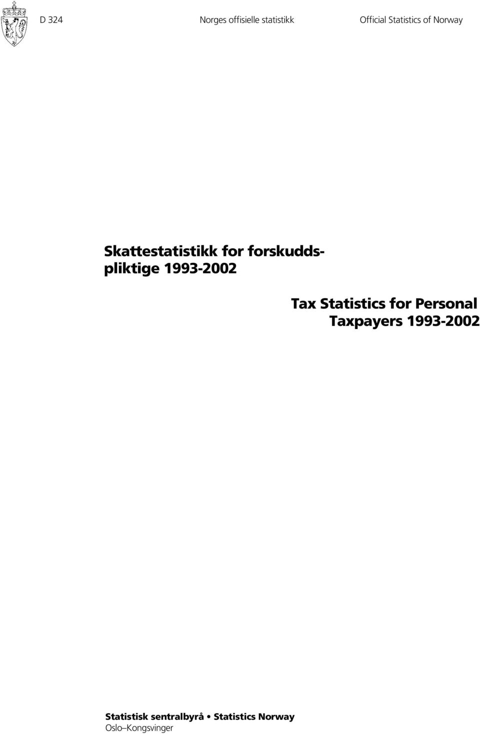 1993-2002 Tax Statistics for Personal Taxpayers