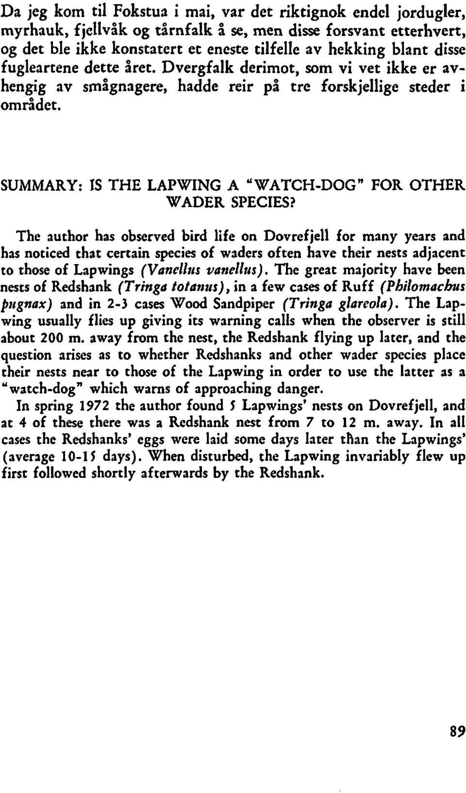 "SUMMARY: IS THE LAPWING A 'WATCH-DOG"" FOR OTHER WADER SPECIES?"