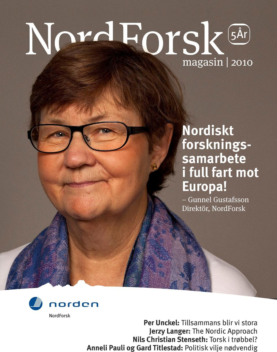 vi stora Jerzy Langer: The Nordic Approach Nils Christian Stenseth: