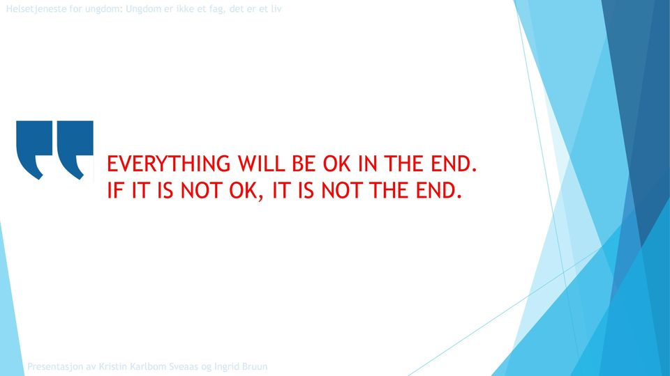 IF IT IS NOT OK,