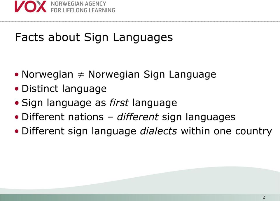 language Different nations different sign languages