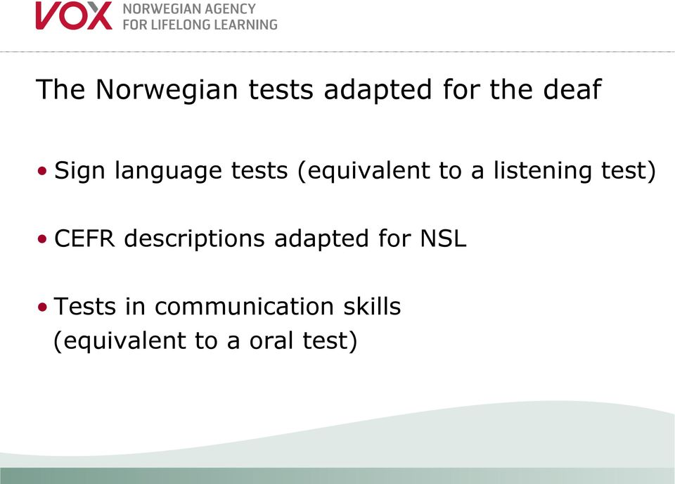 test) CEFR descriptions adapted for NSL Tests