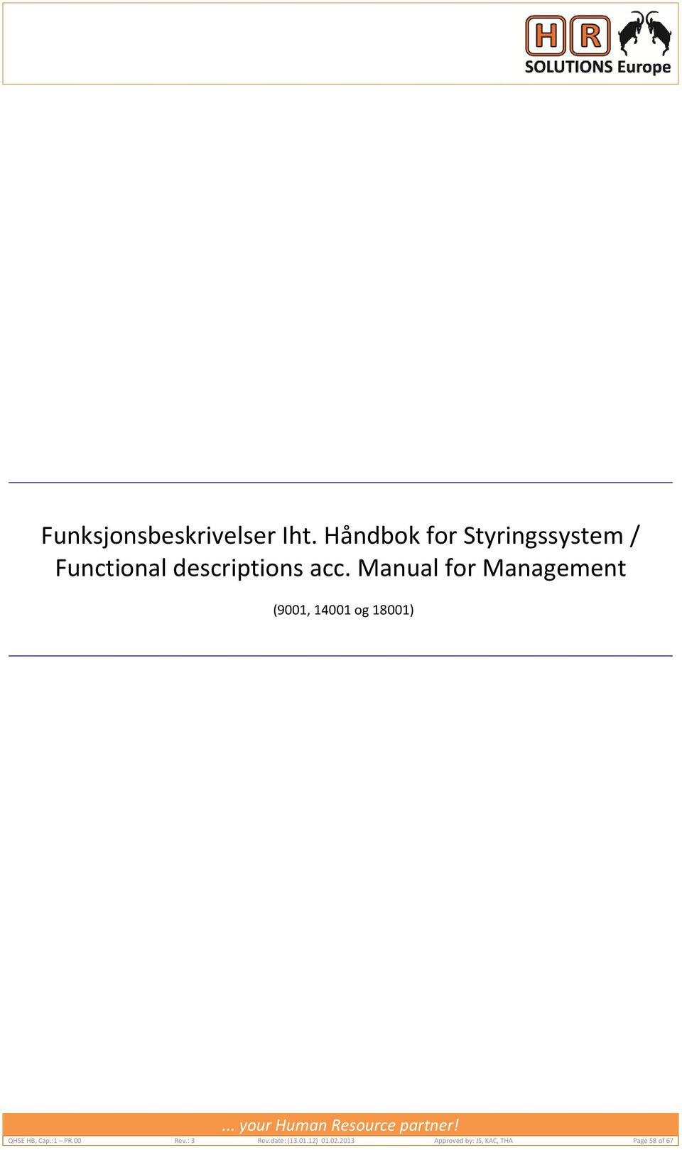 Manual for Management (9001, 14001 og 18001) QHSE HB, Cap.