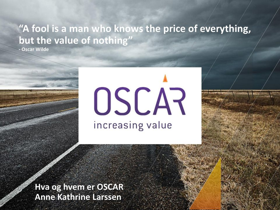 value of nothing - Oscar Wilde T
