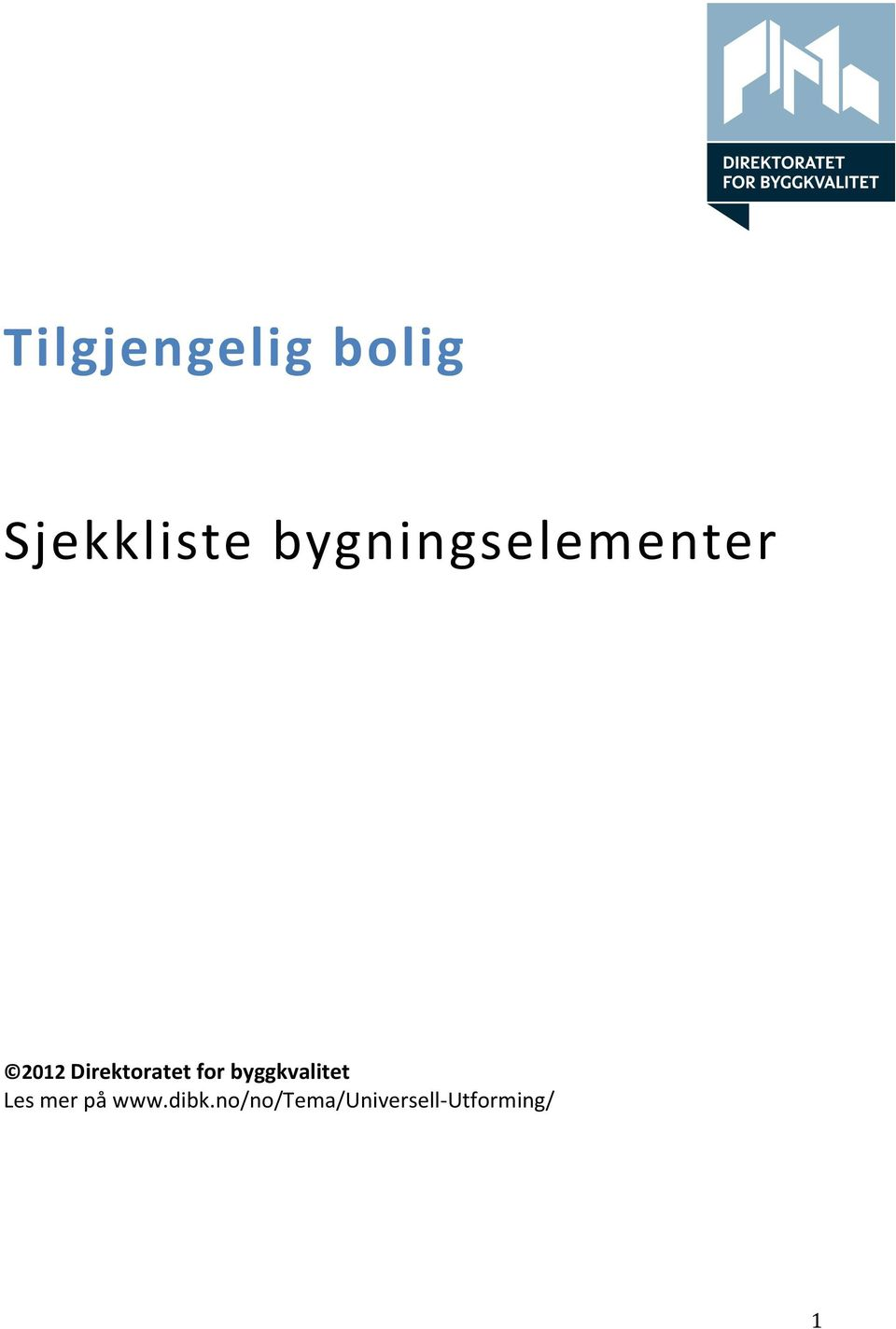 Direktoratet for byggkvalitet Les