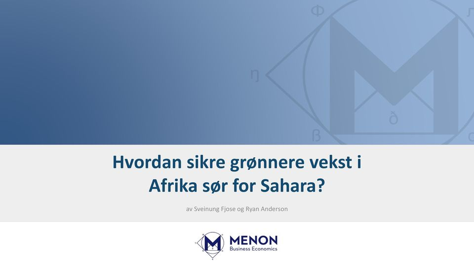 Afrika sør for Sahara?
