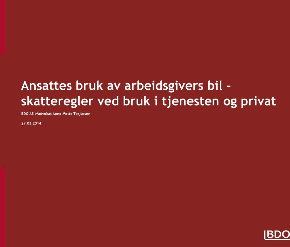tjenesten og privat BDO AS