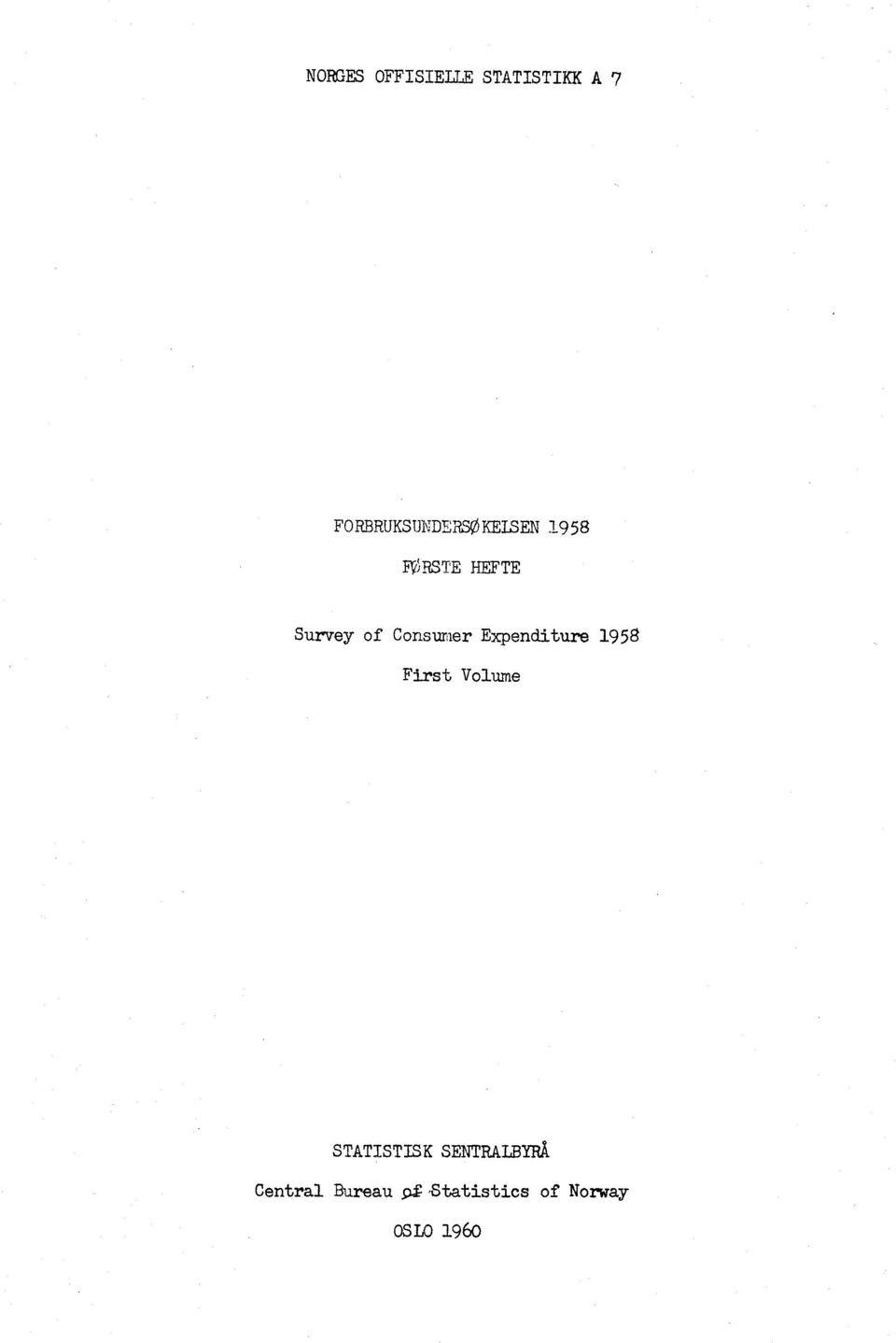 of Consumer Expenditure 1958 First Volume
