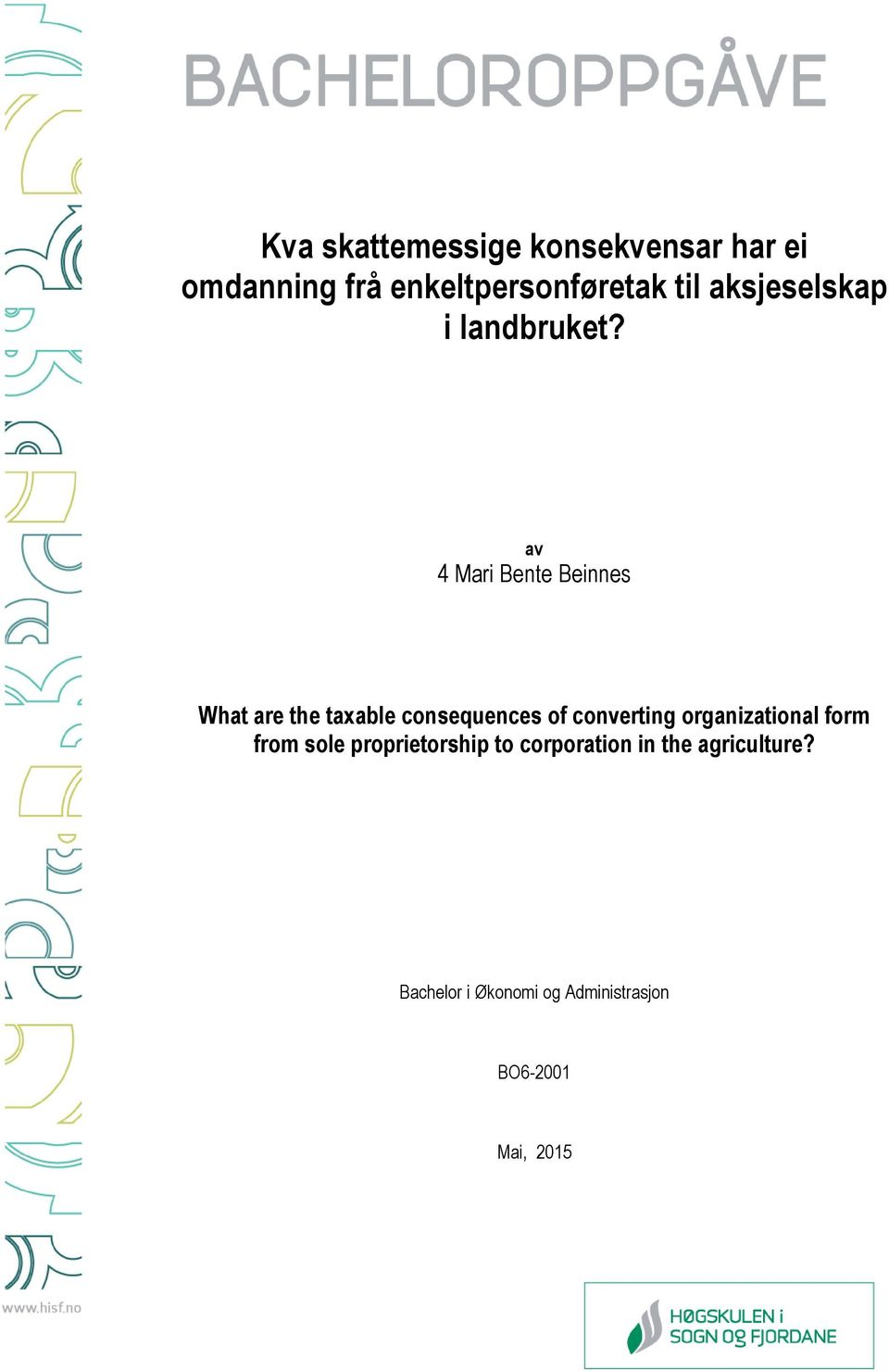 av 4 Mari Bente Beinnes What are the taxable consequences of converting
