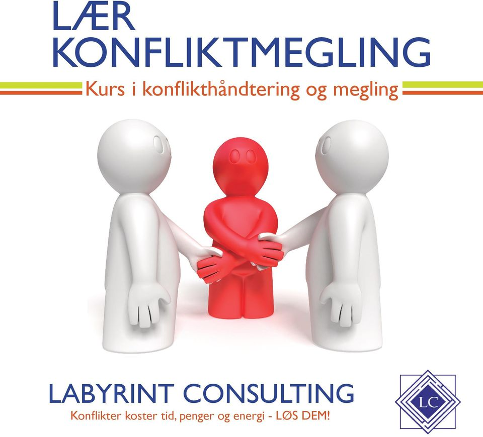 labyrint consulting Konflikter