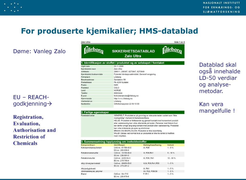 Authorisation and Restriction of Chemicals Datablad skal