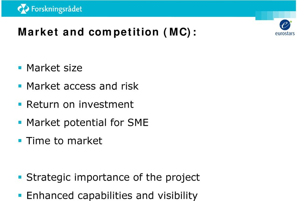 potential for SME Time to market Strategic