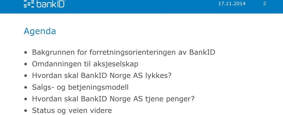BankID Norge AS lykkes?