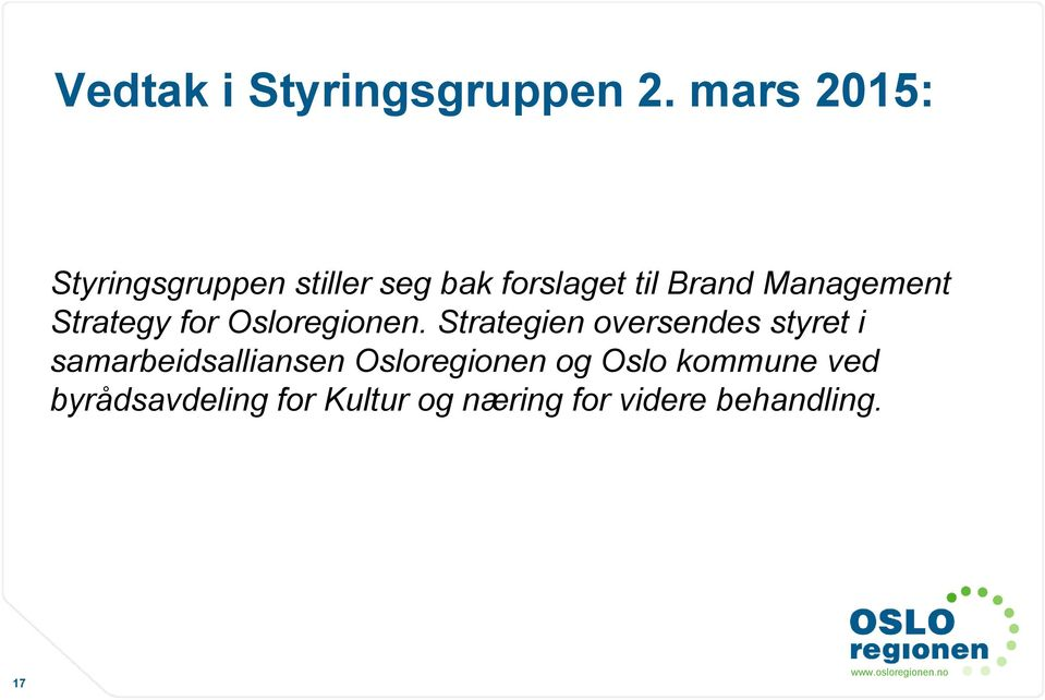 Management Strategy for Osloregionen.