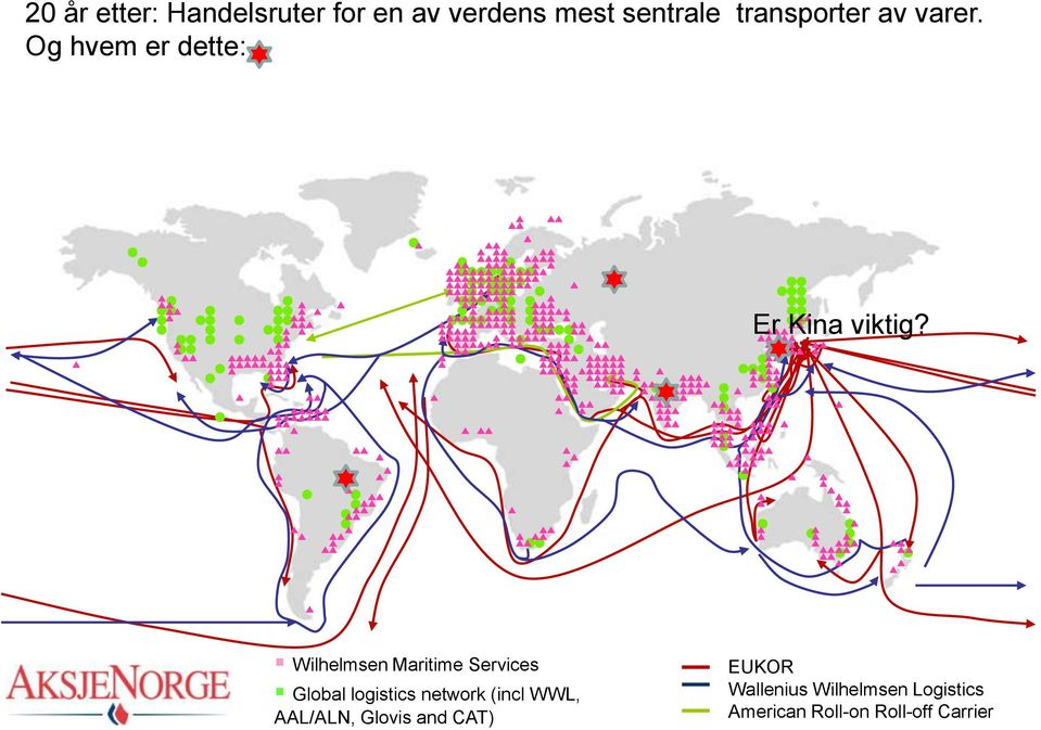 Wilhelmsen Maritime Services Global logistics network (incl WWL,
