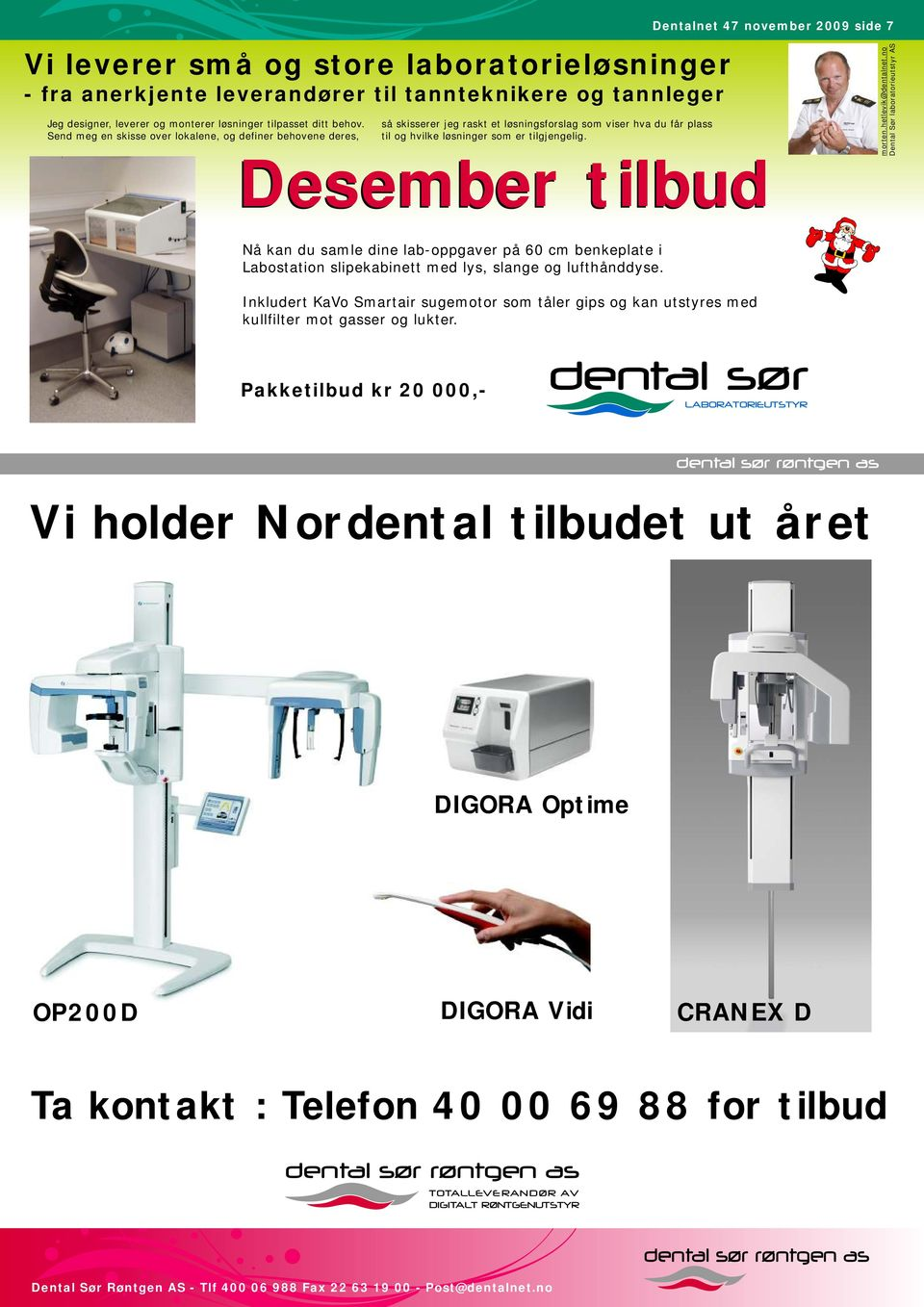 Desember tilbud Dentalnet 47 november 2009 side 7 morten.hetlevik@dentalnet.