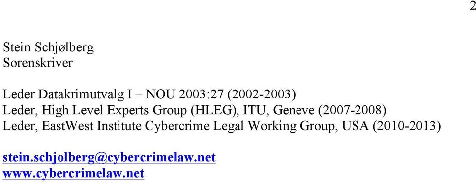 (2007-2008) Leder, EastWest Institute Cybercrime Legal Working