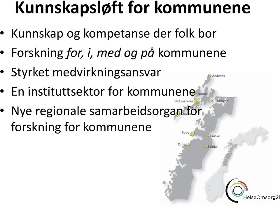 medvirkningsansvar En instituttsektor for kommunene