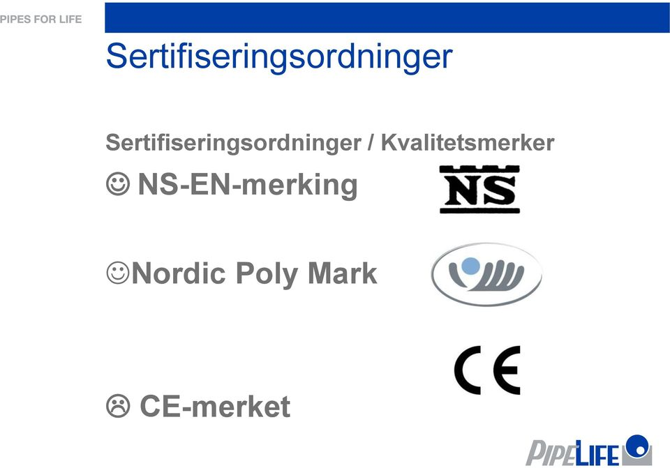 NS-EN-merking Nordic Poly