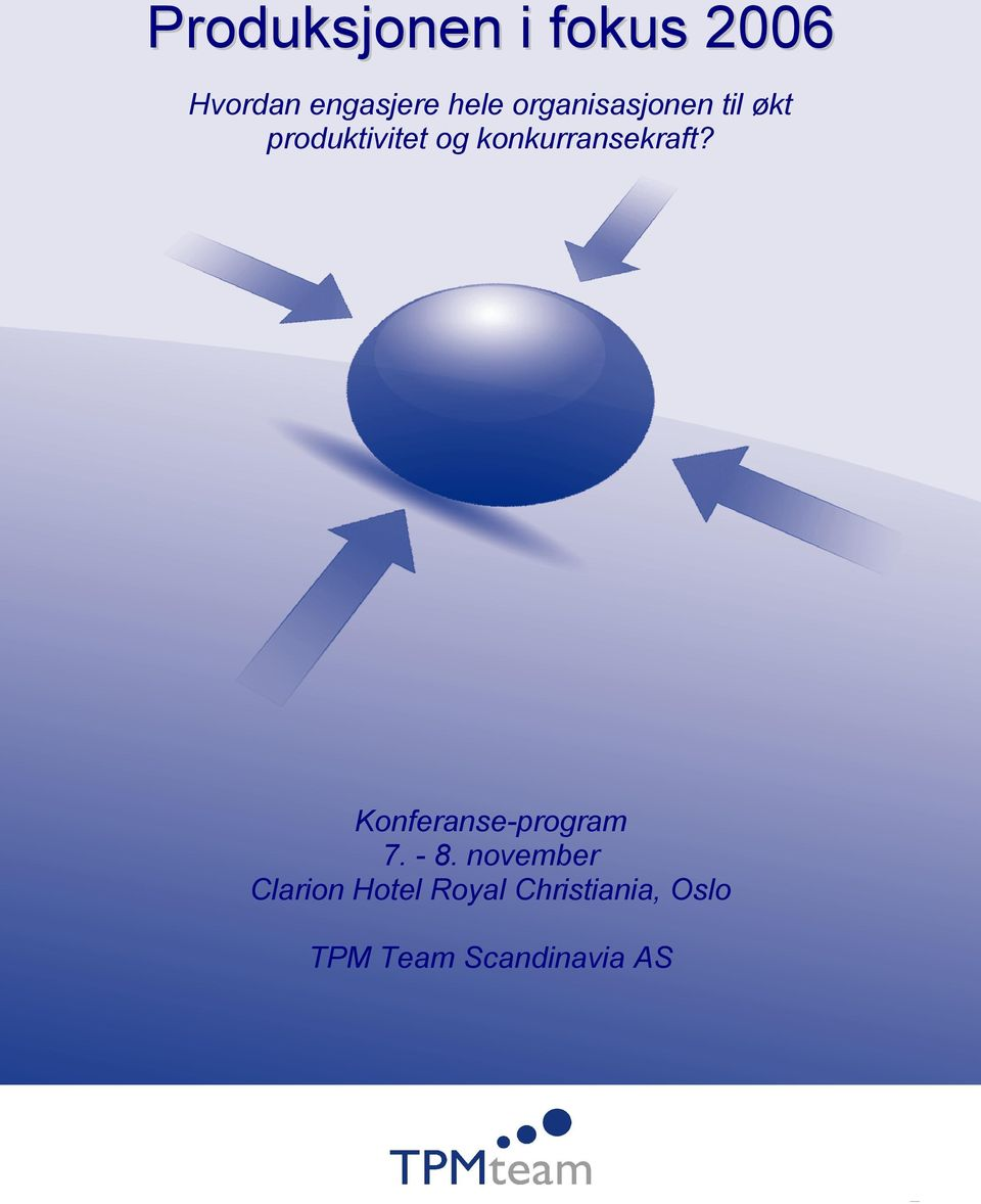konkurransekraft? Konferanse-program 7. - 8.