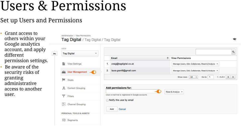 and apply different permission settings.