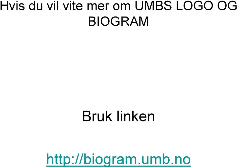 BIOGRAM Bruk linken