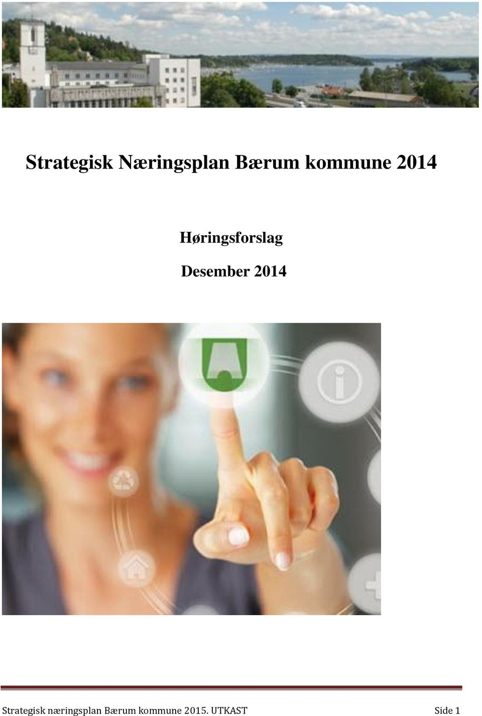 Desember 2014 Strategisk