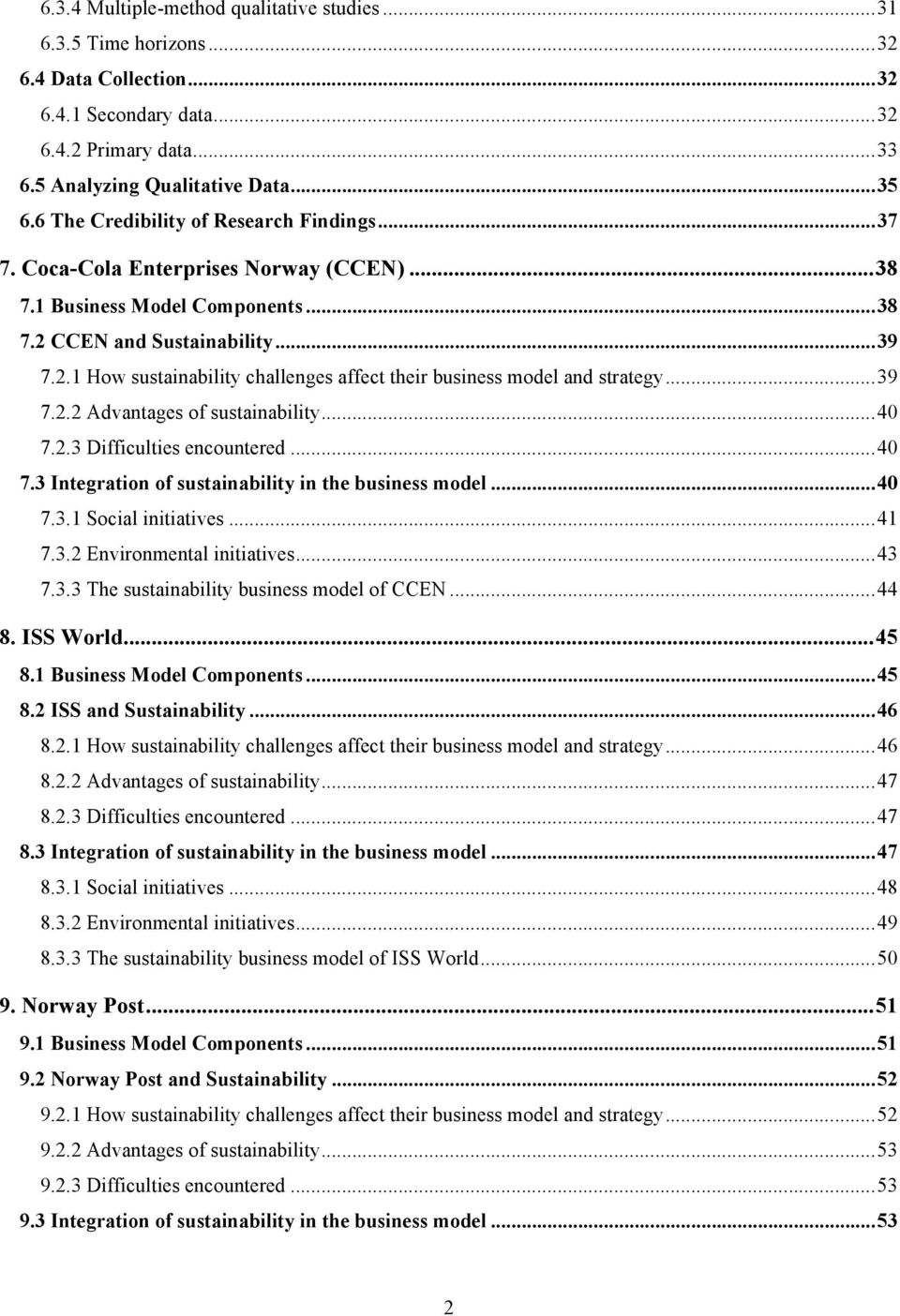 CCEN and Sustainability... 39 7.2.1 How sustainability challenges affect their business model and strategy... 39 7.2.2 Advantages of sustainability... 40 7.