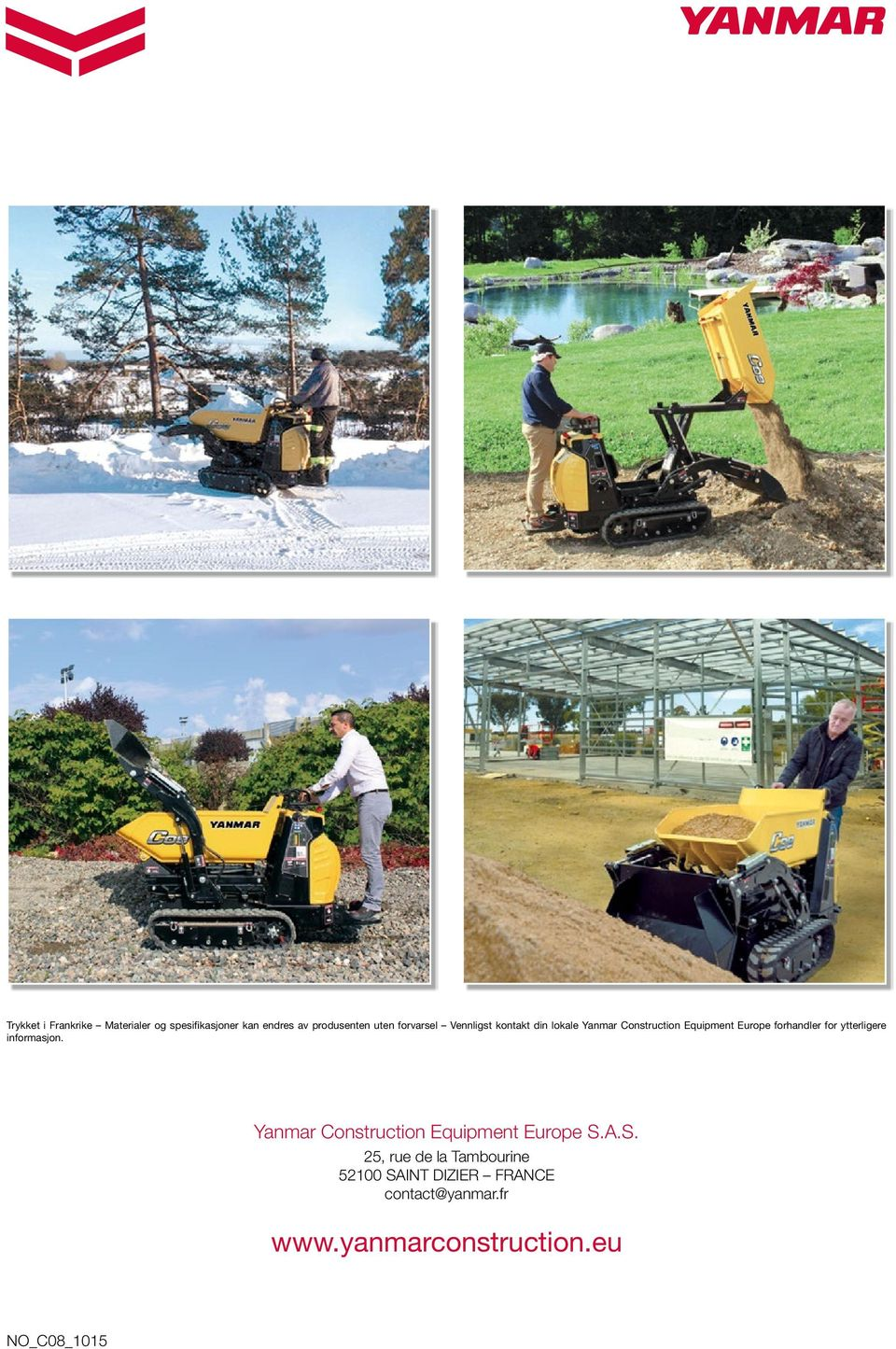 for ytterligere informasjon. Yanmar Construction Equipment Europe S.