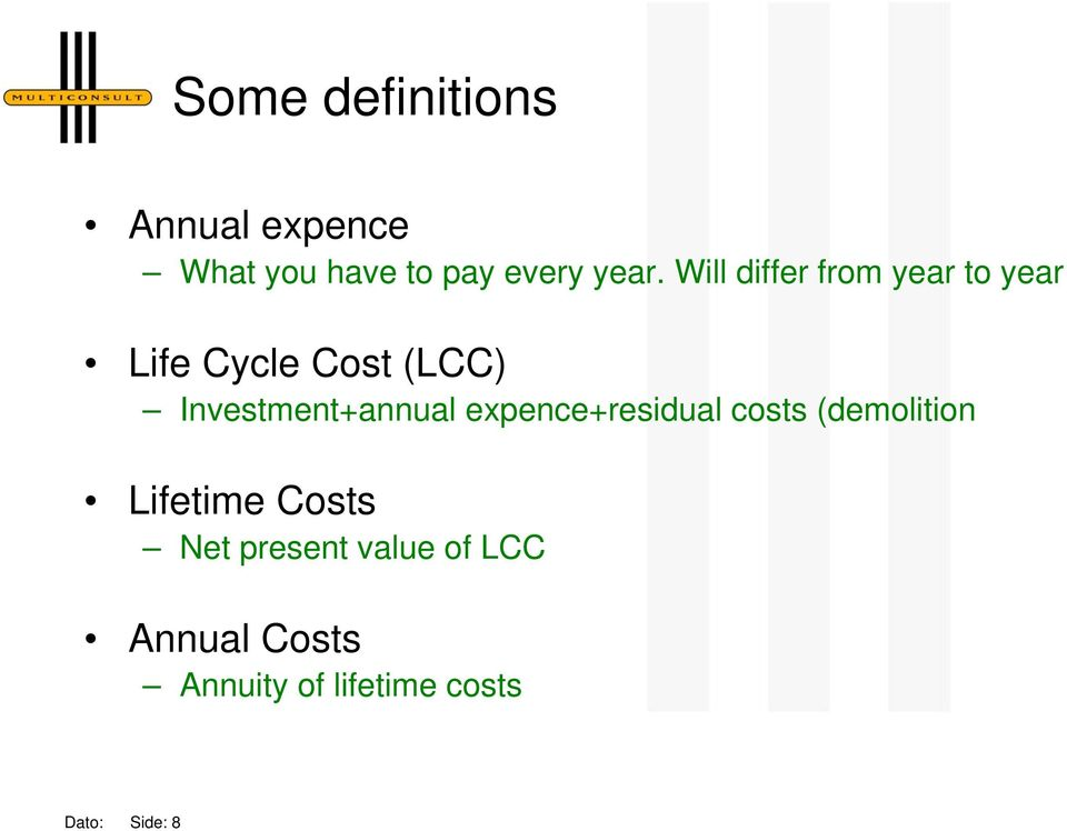 Investment+annual expence+residual costs (demolition Lifetime