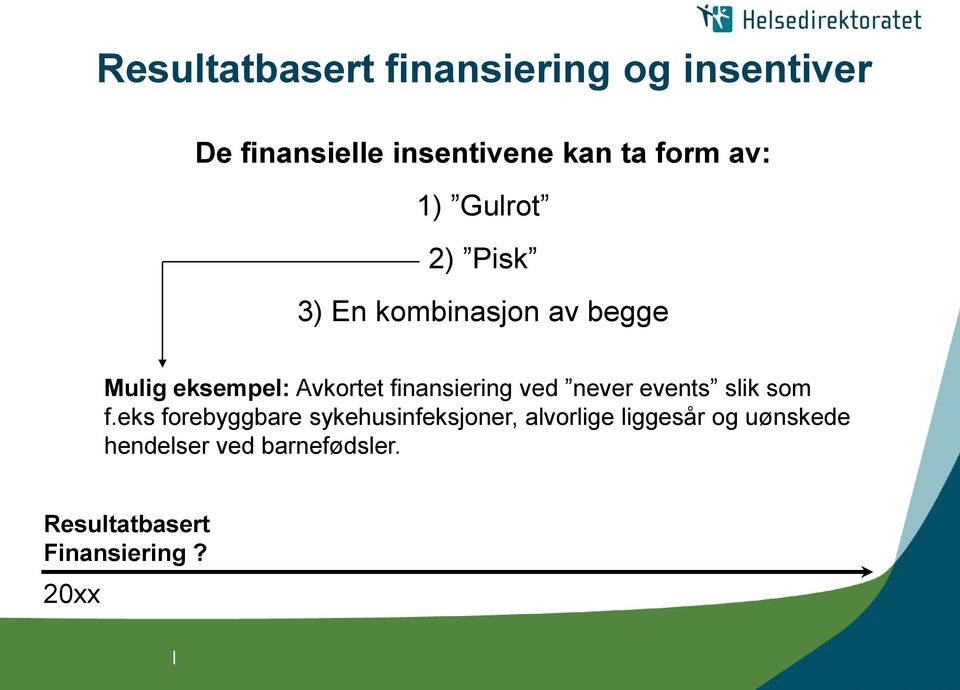 finansiering ved never events slik som f.