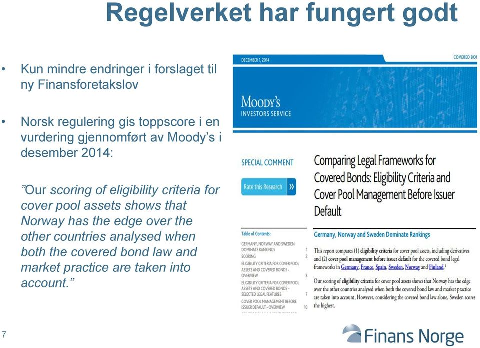 of eligibility criteria for cover pool assets shows that Norway has the edge over the other