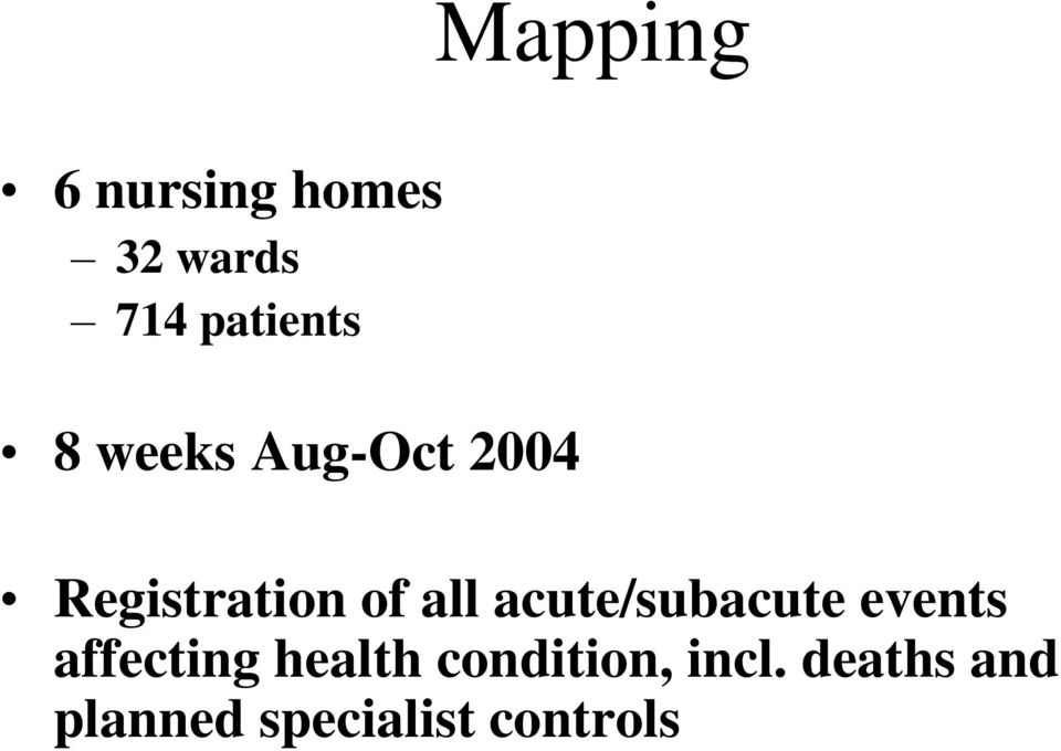acute/subacute events affecting health