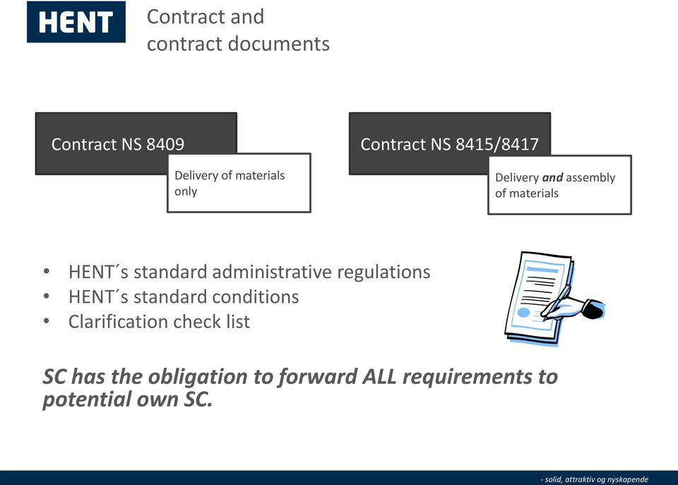 standard administrative regulations HENT s standard conditions