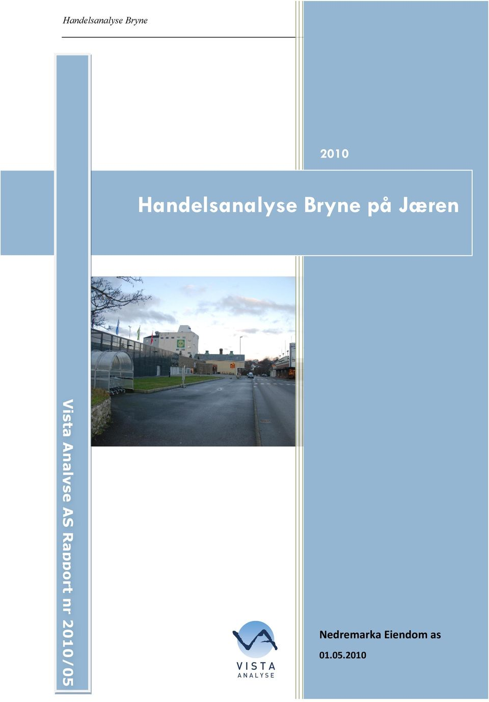 Rapport nr 2010/05