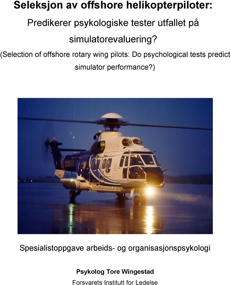 (Selection of offshore rotary wing pilots: Do psychological tests predict