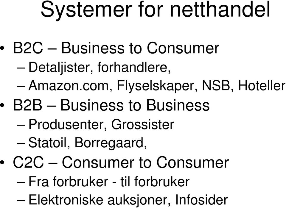 com, Flyselskaper, NSB, Hoteller B2B Business to Business